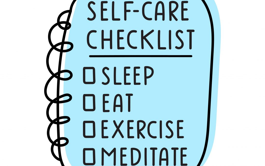 Self-care. What is it and why should I do it?